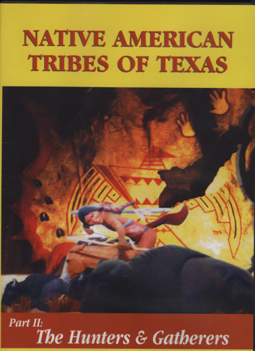 Native American Tribes of Texas - The Hunters & Gatherers