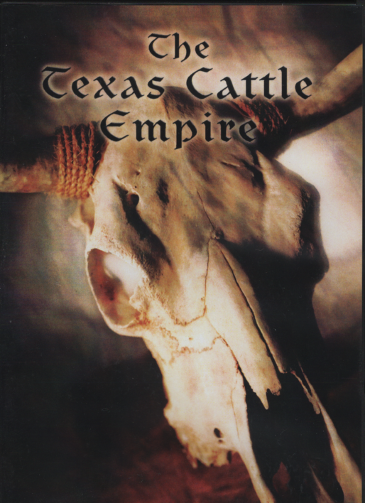 The Texas Cattle Empire
